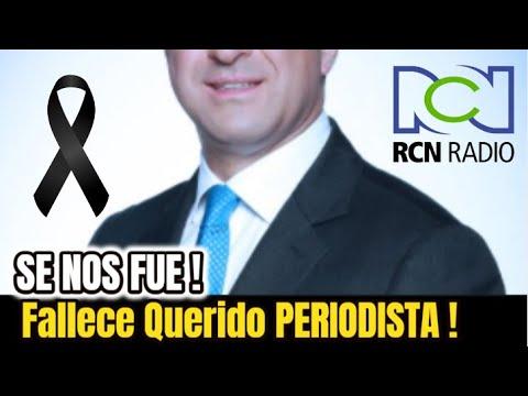 ➕ ULTIMA HORA ! HACE UNAS HORAS ! PARTIÓ Triste Noticia Presentador de Noticias RCN Sucedio Hoy !