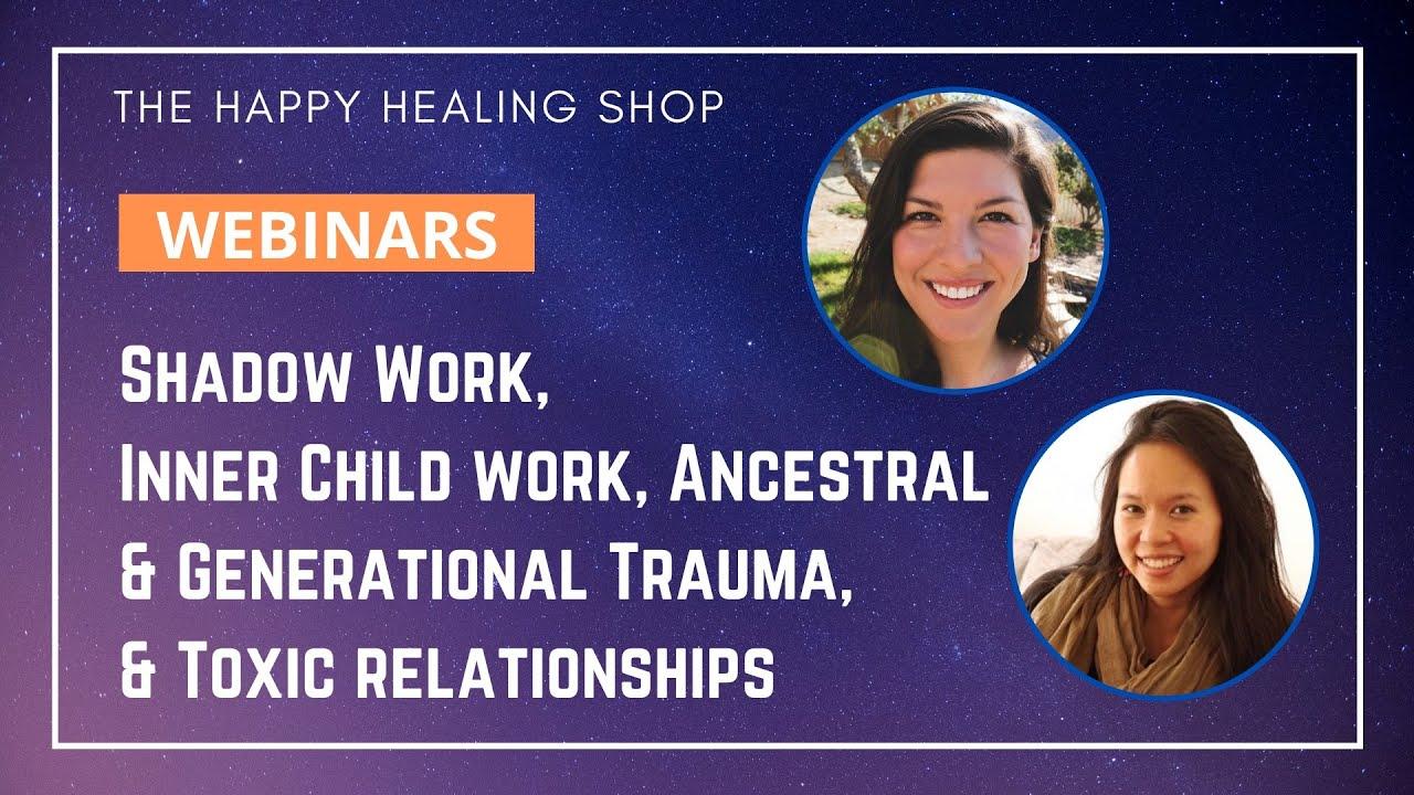 What is Shadow Work, Generational/Ancestral Trauma, & Inner Child Work?
