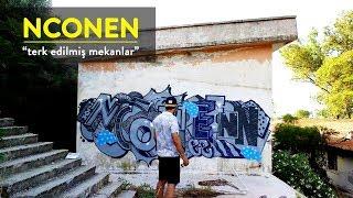 """Nconen // Graffiti """"Terk Edilmiş Mekanlar"""""""