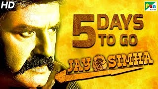 Jay Simha | 5 Days To Go | New Action Hindi Dubbed Movie | Nandamuri Balakrishna, Nayanthara