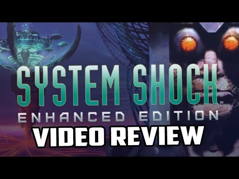 System Shock: Enhanced Edition PC Game Review