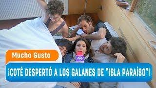 """Coté Quintanilla desordenó el elenco de """"Isla Paraíso""""  - Mucho Gusto 2018"""