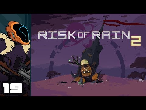 let's-play-risk-of-rain-2-[early-access]---pc-gameplay-part-19---needs-more-crowbar
