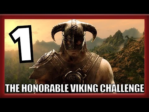 The Honorable Viking Skyrim Challenge: Episode 1 - As the Chieftain Commands!