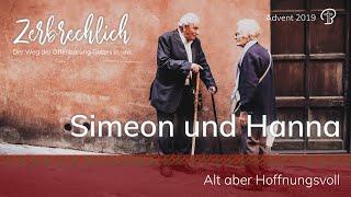 Simeon und Hanna - Zerbrechlich - Lukas 2,21-39 - Maiko Müller