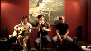 Có anh ở đây rồi  (Acoustic cover) - LoLo Band