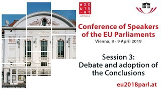Conference of Speakers of the EU Parliaments – Session 3 (9 April 2019)