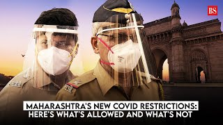 Maharashtra's new Covid restrictions: Here's what's allowed and what's not