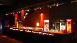 Silicone Soul - Stolen Sunset (Original mix)
