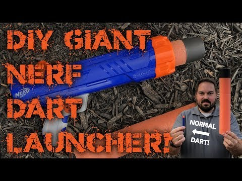 $10 DIY Giant Nerf Dart Launcher