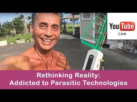Rethinking Reality: Addicted To Parasitic Technologies's