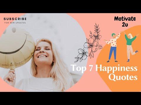Happiness Quotes: Top 7 Quotes Can Motivate You (PART1)