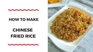 HOW TO MAKE CHINESE FRIED RICE - RICE RECIPES - ZEELICIOUS FOODS