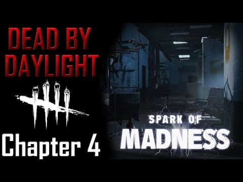 Dead by Daylight Lore - Chapter 4 Spark of Madness |