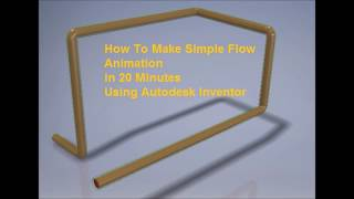 Autodesk Inventor:  Simple Flow Animation in 20 Minutes