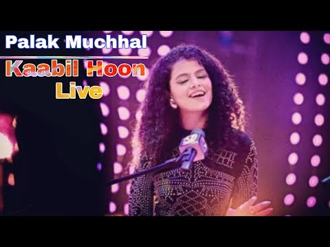Palak Muchhal | Kaabil Hoon Live | Hindi Song