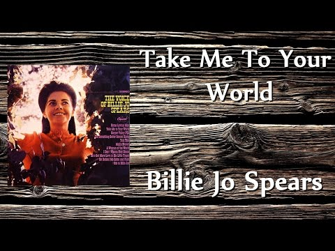 Billie Jo Spears - Take Me To Your World