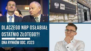 Dlaczego NBP osłabiał złotego?! | DNA Rynków #323