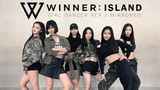 Video [ Girl Dancer Mirrored ver. ] 위너WINNER - ISLAND / DANCE COVER. download MP3, 3GP, MP4, WEBM, AVI, FLV Oktober 2017