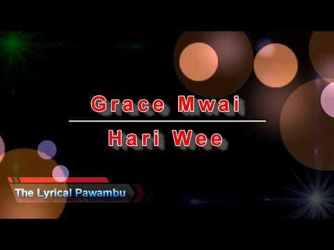 Grace Mwai - Hari Wee Lyrics