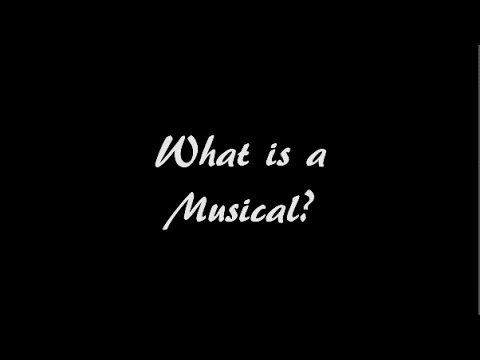 What Is A Musical? (And WHY AM I IN THIS BASEMENT?)