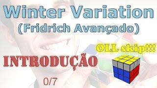 Fridrich Avançado: Winter Variation (Introdução) - 0/7