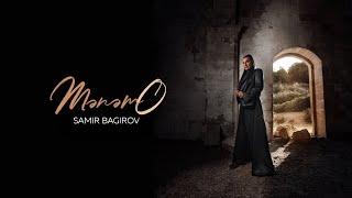 Samir Bagirov - Menem O