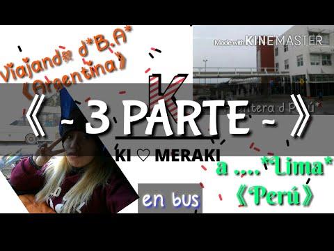 Viajar de B.A */Argentina/*a*Lima */Perú/ en bus *ultima parte* // Ki ❤ MeraKi