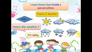 I- learn Smart Start special edition - Grade 2 - Theme 9 Weather- lesson 1