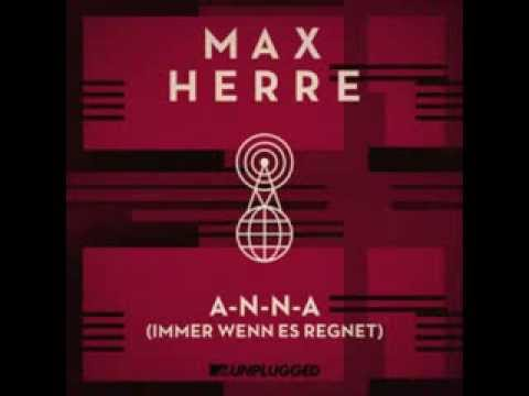 Max Herre: A-N-N-A (Immer wenn es regnet) [MTV Unplugged]