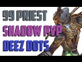 Rahdia - Level 99 Shadow Priest Twink Pvp - Wod Patch 6.2.2 video