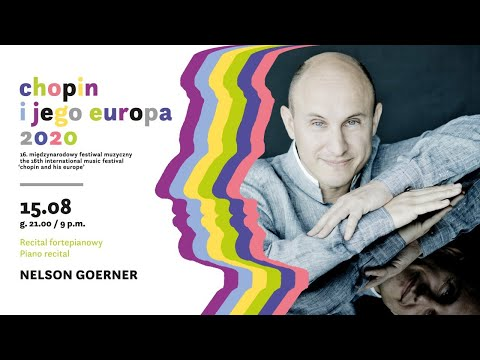 "Nelson Goerner | 16th International Music Festival ""Chopin and his Europe"""