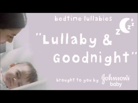 Lullaby and Goodnight (Brahms' Lullaby) - JOHNSON'S® Baby