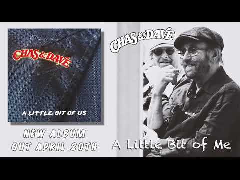 Chas & Dave - A Litle Bit Of Me (Official Audio)