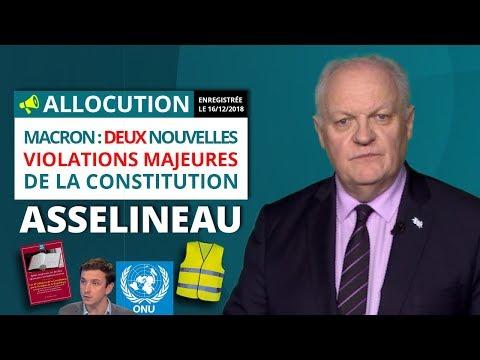 Macron : Deux  nouvelles violations majeures de la Constitution - François Asselineau
