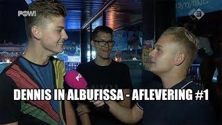 Dennis in Albufissa - Vreemdgaan!? - Aflevering #1