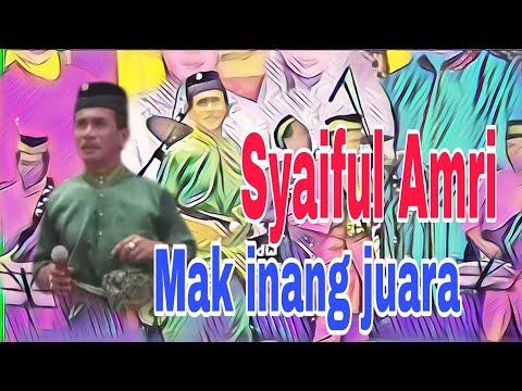 Syaiful Amri - Mak inang juara  ( Awana Entertaiment )