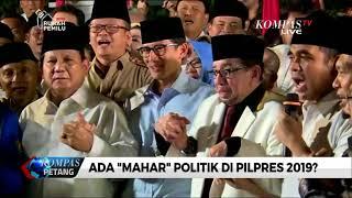 "Ada ""Mahar"" Politik di Pilpres 2019?"