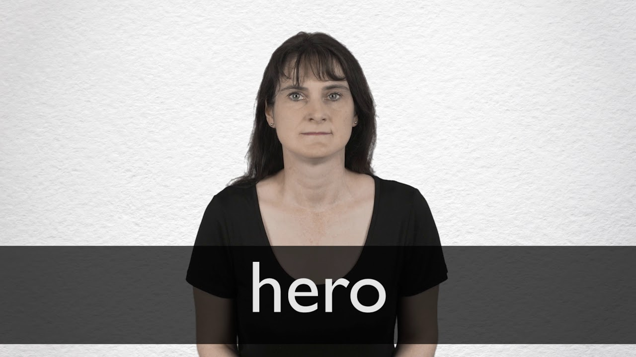 How to pronounce HERO in British English