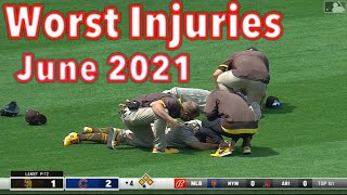 MLB \\ Worst Injuries June 2021