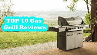 Best Gas BBQ To Buy In 2017? TOP 10 Gas Grill Reviews | 5TARS