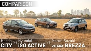 Maruti Suzuki Vitara Brezza vs Hyundai i20 Active vs Honda City :: Comparison:: Zigwheels
