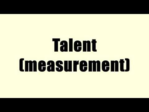 Talent (measurement)