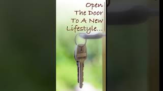 Open The Door To A New Lifestyle...