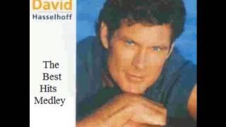 David Hasselhoff  - The Best Hits Medley