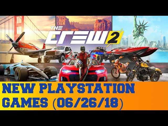 New PlayStation Games for June 26th 2018