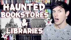 REACTING TO HAUNTED BOOKSTORES & LIBRARIES