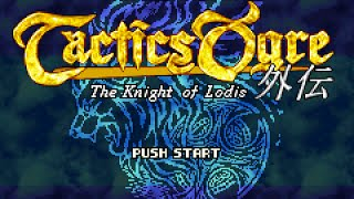 Tactics Ogre: The Knight of Lodis [Part 2] - Scabellum, Training Mode, Bookkeeping