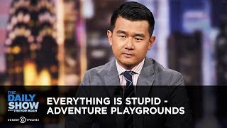 Download Everything Is Stupid - Adventure Playgrounds   The Daily Show Mp3 and Videos