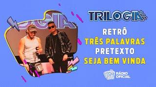 #Live Trilogia - Retrô / Três Palavras / Pretexto / Seja Bem Vinda #FMODIA